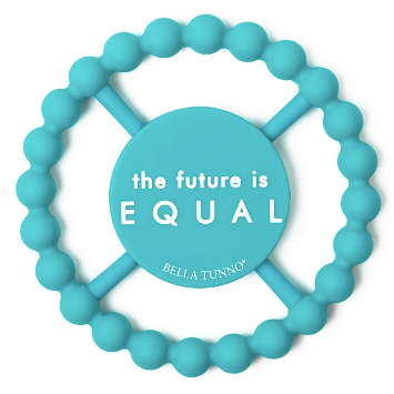 Bella Tunno Happy Teether-The Future is Equal