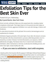 WRAL.COM: Exfoliation Tips for the Best Skin Ever