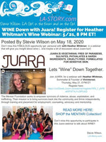 LA STORY: WINE Down with Juara! Register for Heather Whitman's Wine Webinar: 5/21, 8 PM ET!