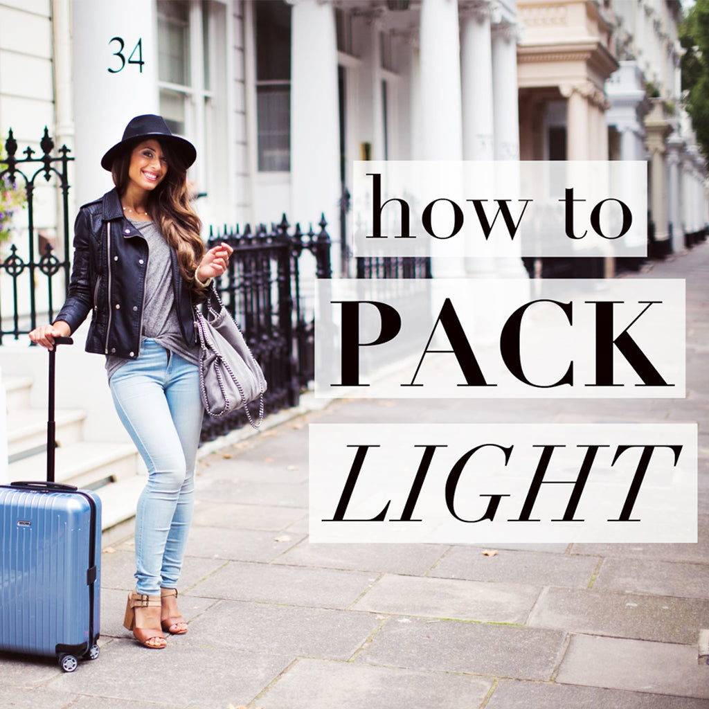 How to Travel Light and Comfortable