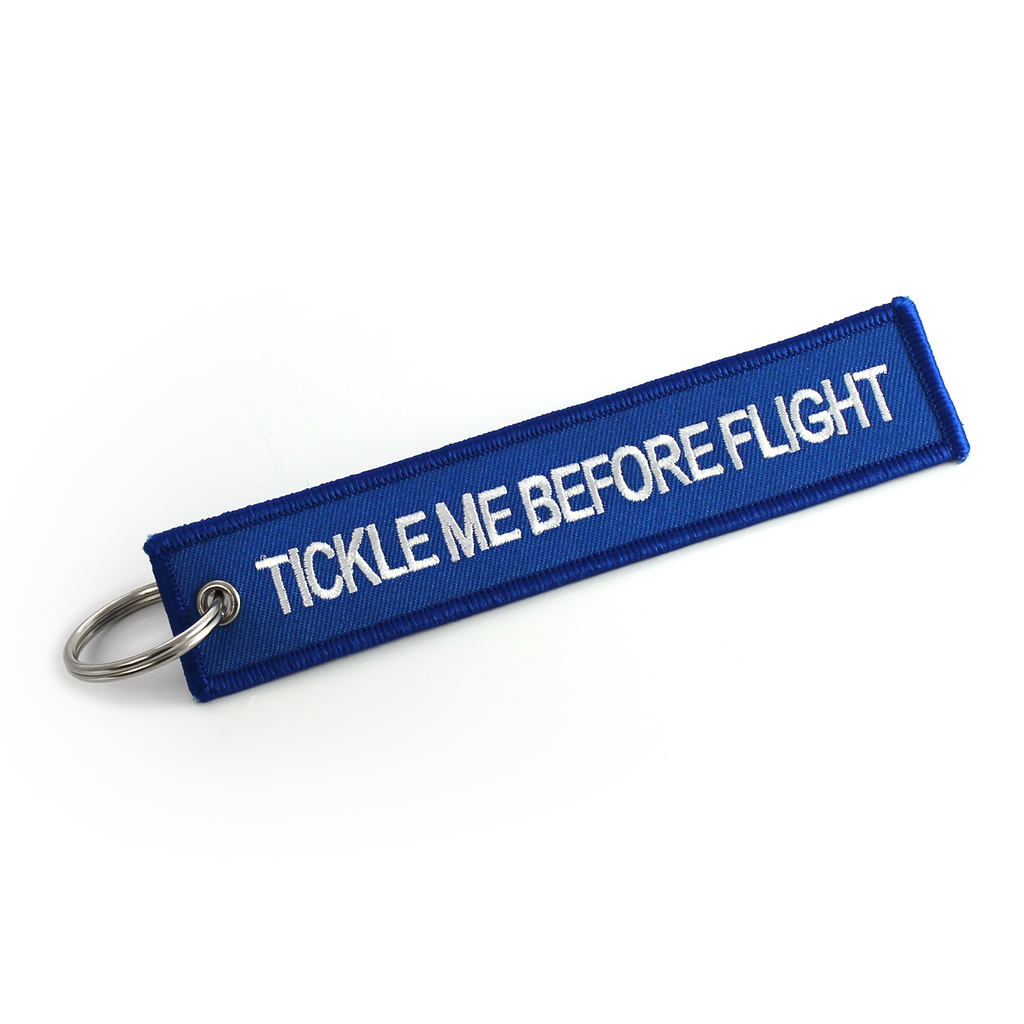 Tickle Me Before Flight-Keyring