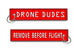Drone Dudes - Remove Before Flight