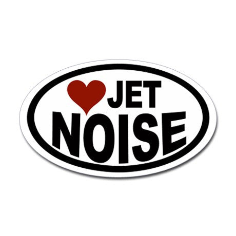 I Love Jet Noise-Stickers