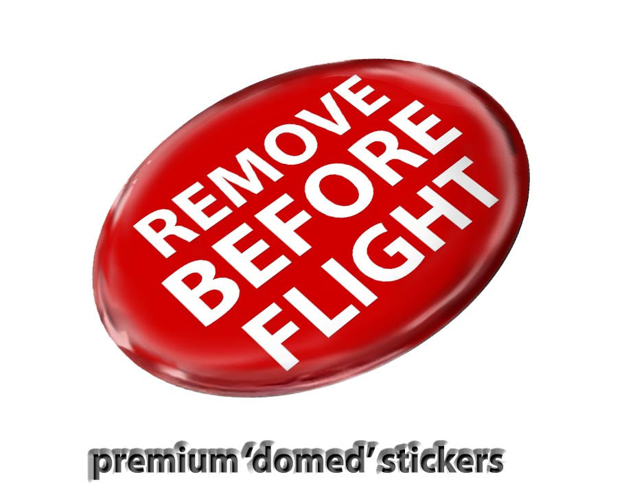 Remove Before Flight Stickers