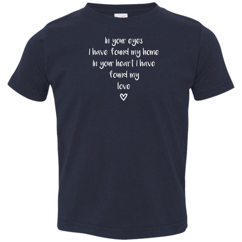 "In Your Eyes... A cute ""gift for a toddler"" printed on Rabbit Skins 3321 T-Shirt with tear away label (Colors Dark)"