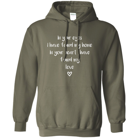 "In Your Eyes... A romantic ""gift for my partner"" printed on Gildan 18500 Hooded Sweatshirt (Colors Dark)"