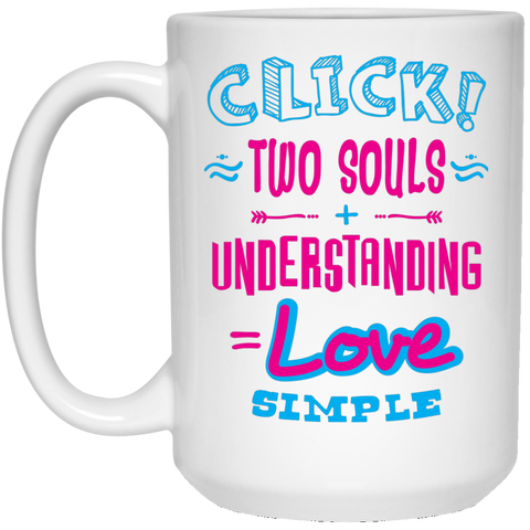 "Click Two Souls... An inspiring ""love bomb for my soulmate"" printed on LQG Coffee Mugs 11oz and 15oz (Black & White)"