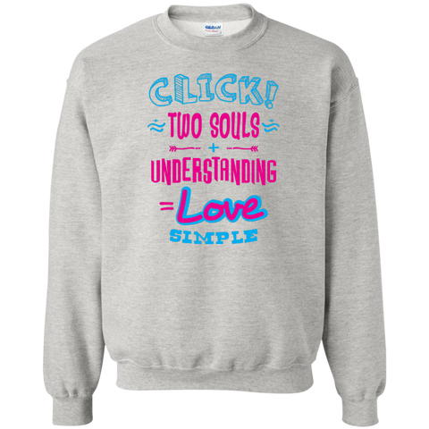 "Click Two Souls... An inspiring ""gift for my partner"" printed on Gildan 18000 Sweatshirt (Colors Pastel)"