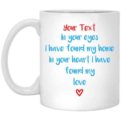 "In Your Eyes... A romantic personalized ""gift for him"" printed on Black & White Coffee Mugs 11oz and 15oz"