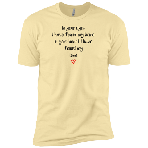 "In Your Eyes... A romantic ""gift for him"" printed on Next Level 3600 T-Shirt with tear away label (Colors Pastel)"