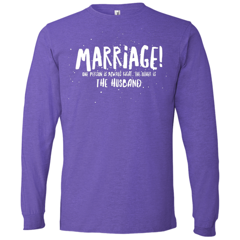 "Marriage One is Right... A cheeky ""present for my partner"" printed on AnviL 949 T-Shirt (Colors Dark)"
