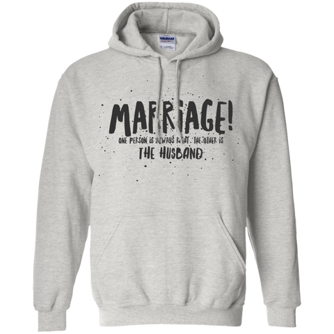 "Marriage One is Right... A cheeky ""gift for my partner"" printed on Gildan 18500 Hoodie (Colors Pastel)"