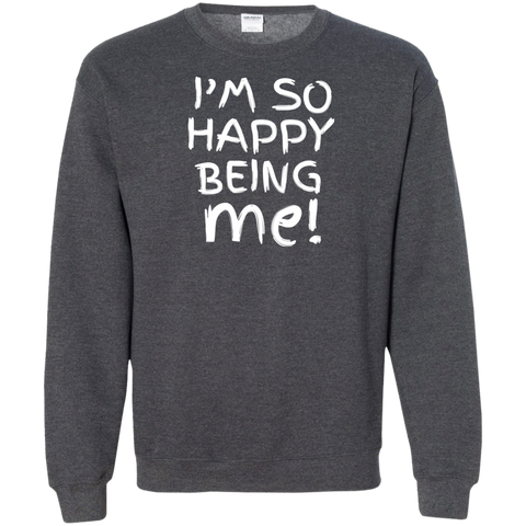 "Being Me... A motivating ""gift for my partner"" printed on Gildan 18000 Sweatshirt (Colors Dark)"