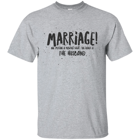 "Marriage One is Right... A cheeky ""pressie for my partner"" printed on Gildan 2000 T-Shirt (Colors Pastel)"