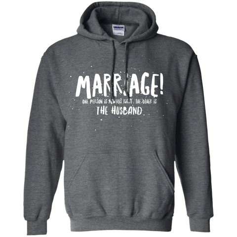 "Marriage One is Right... A cheeky ""gift for my partner"" printed on Gildan 18500 Hoodie (Colors Dark)"