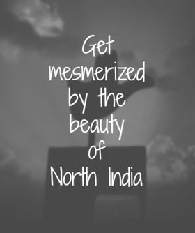 Bucket list Adventure North India