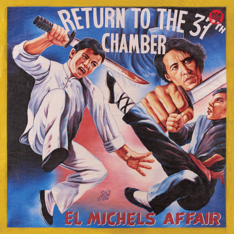 2017/04 - El Michels Affair - Return to the 37th Chamber