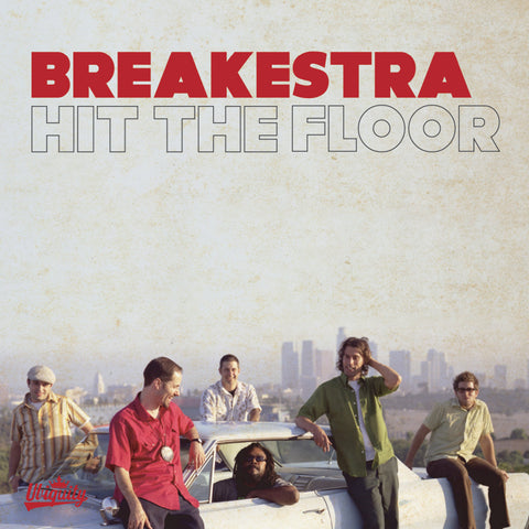 2016/09 - Breakestra - Hit The Floor