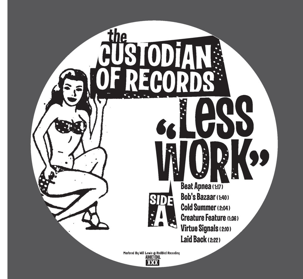 2017/04 - The Custodian Of Records ‎- Less Work