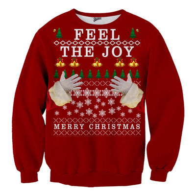 Feel The Joy Christmas Sweater - Shweeet