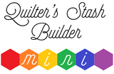 Quilter's Stash Builder Mini