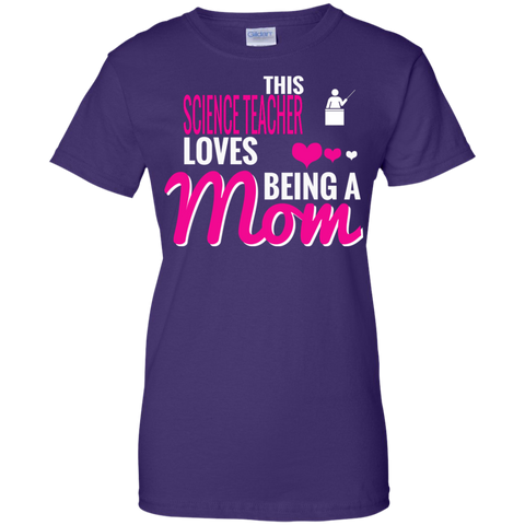 Teachers Tees - 'This Science Teacher Loves Being A Mom' Ladies Custom 100% Cotton T-Shirt
