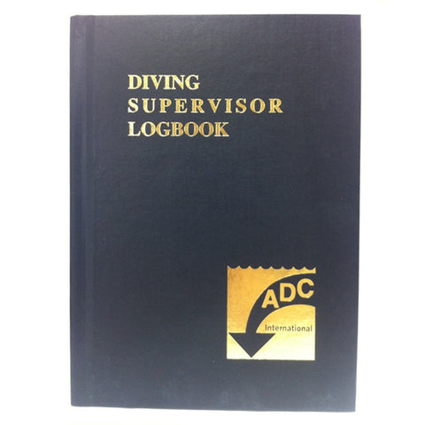 ADCI Commercial Diving Supervisor Log Book