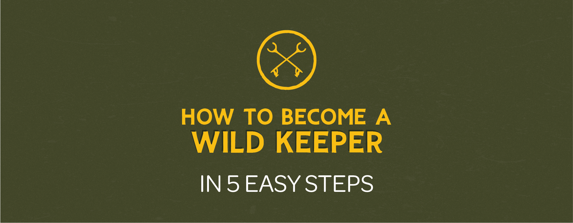 keep-nature-wild-wild-keepers-steps