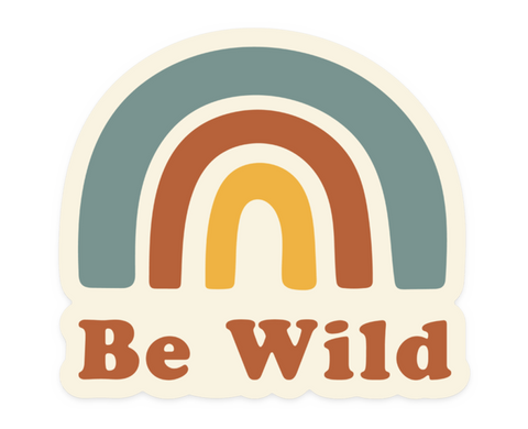 Be Wild - Sticker
