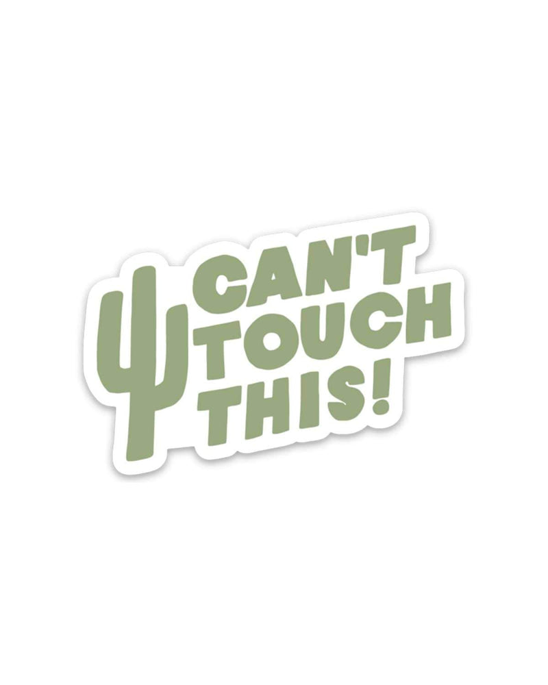 Can't Touch This | Sticker - Keep Nature Wild