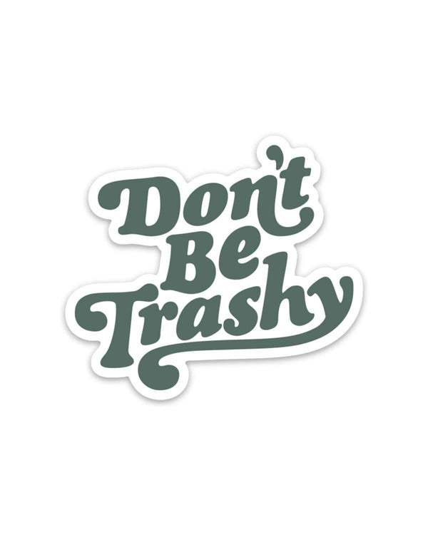 Don't Be Trashy Retro | Sticker - Keep Nature Wild