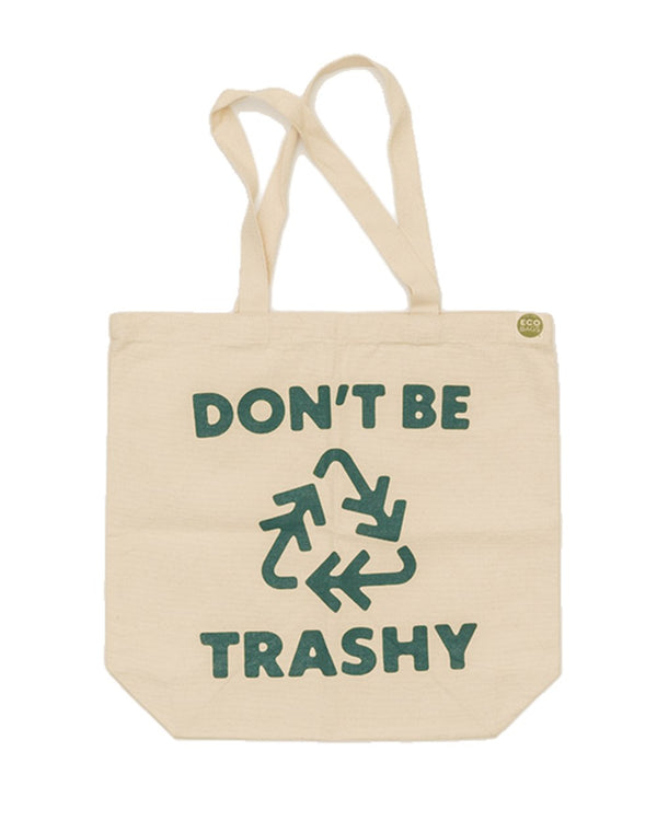 Keep Nature Wild Reusables Don't Be Trashy | Tote Bag