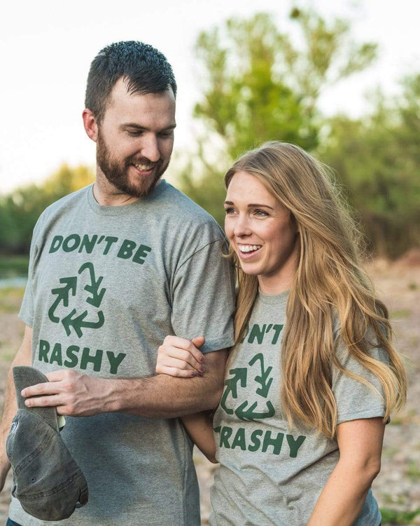 Don't Be Trashy Unisex Tee | Gray - Keep Nature Wild