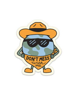 Keep Nature Wild Sticker Don't Mess With Me | Sticker