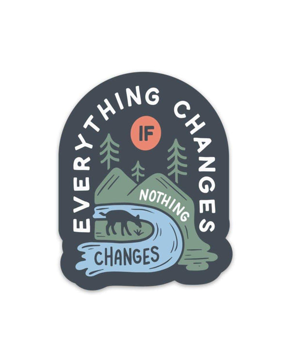 Keep Nature Wild Sticker Everything Changes | Sticker