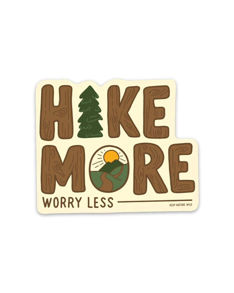 Hike More | Sticker - Keep Nature Wild