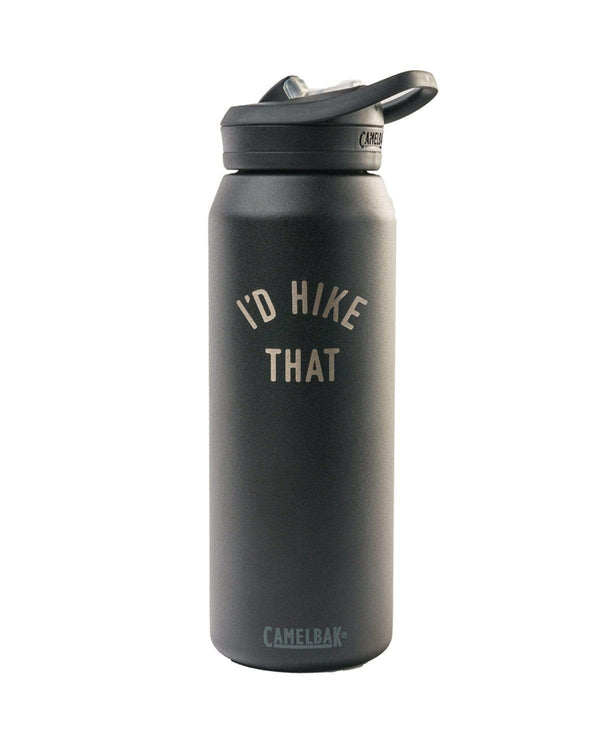 I'd Hike That | Insulated 32oz Water Bottle - Keep Nature Wild