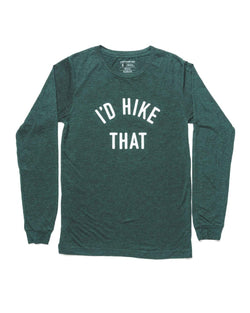 I'd Hike That Unisex Long Sleeve | Emerald - Keep Nature Wild