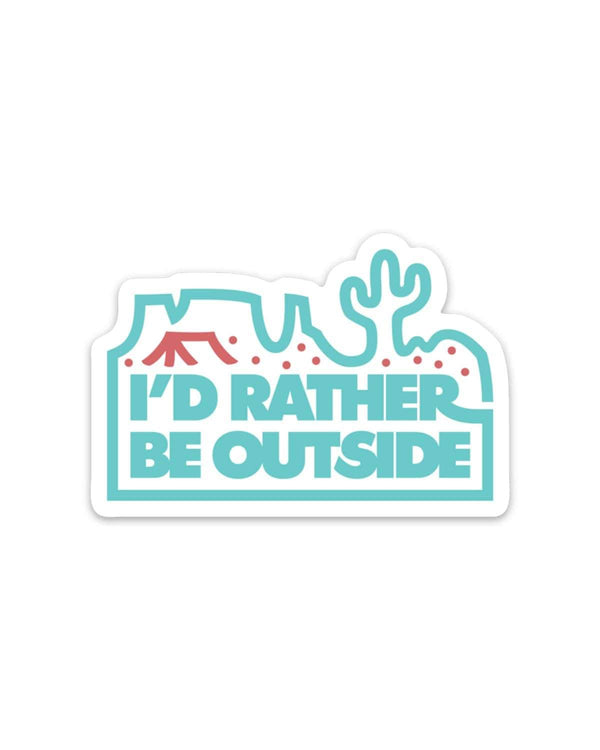 I'd Rather Be Outside | Desert Sticker - Keep Nature Wild