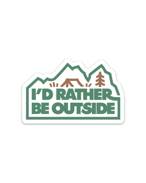 I'd Rather Be Outside | Forest Sticker - Keep Nature Wild