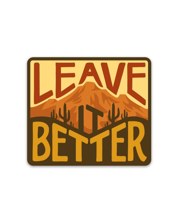 Leave It Better Desert | Sticker - Keep Nature Wild