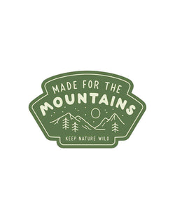 Keep Nature Wild Sticker Made for the Mountains | Sticker