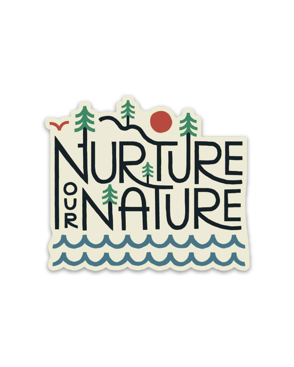 Nurture Our Nature | Sticker - Keep Nature Wild