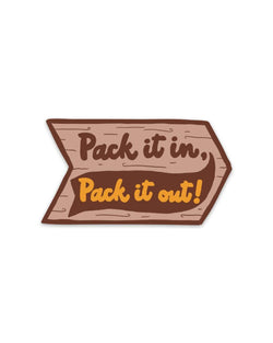Pack In Pack Out | Sticker - Keep Nature Wild