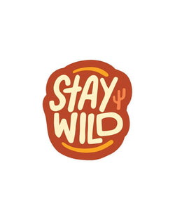 Stay Wild | Sticker - Keep Nature Wild