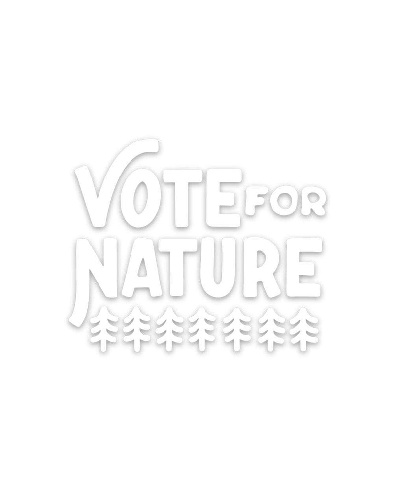 Keep Nature Wild Sticker Vote For Nature | Decal