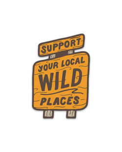 Wild Places | Sticker - Keep Nature Wild