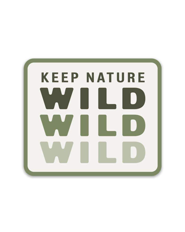 Keep Nature Wild Sticker Wild Repeat | Sticker