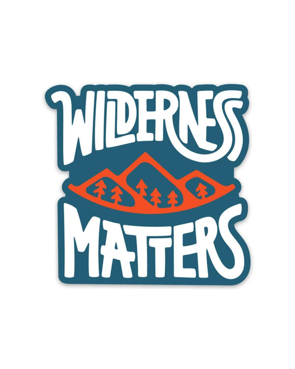 Wilderness Matters | Sticker - Keep Nature Wild