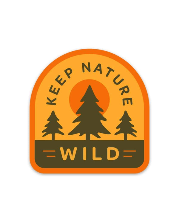 Keep Nature Wild Sticker Wilderness | Sticker